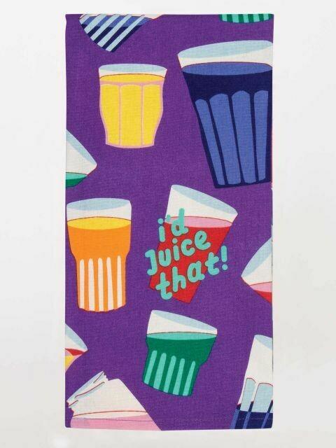 BlueQ I'd Juice That Dish Towel