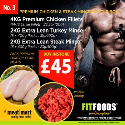 FIT FOODS - PREMIUM CHICKEN & STEAK MINCE MUSCLE BOX (PACK 3)*