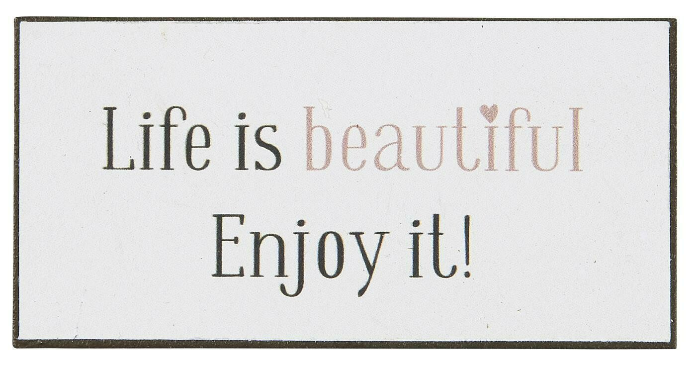 Magnet 'Life is beautiful..'