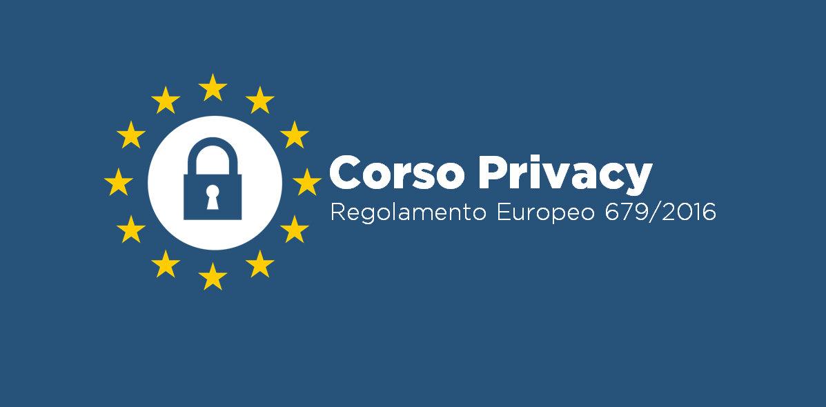 CORSO ONLINE - PRIVACY GDPR REGOLAMENTO EUROPEO 2016/679 - AGGIORNATO COVID19