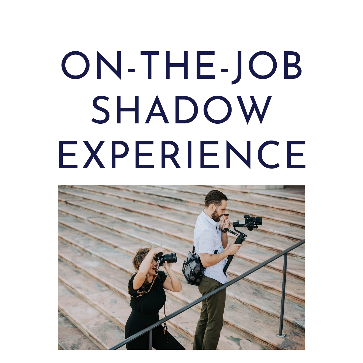 On-the-Job Photography Shadow Experience