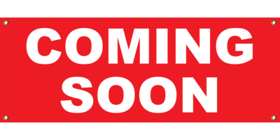 RED COMING SOON BANNER 2' X 4'