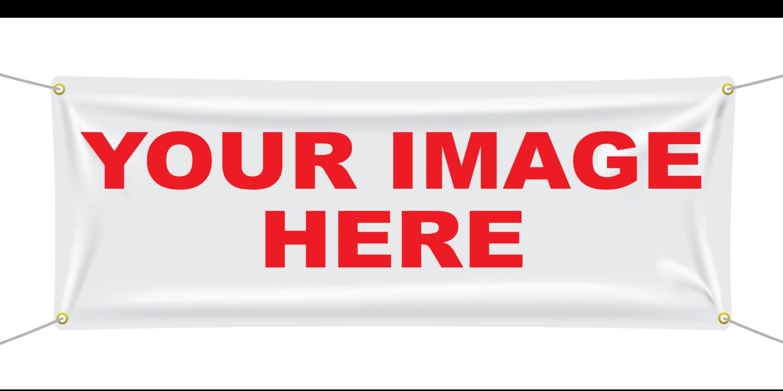 CUSTOM BANNERS (UPLOAD YOUR IMAGE OR CUSTOM DESIGN)