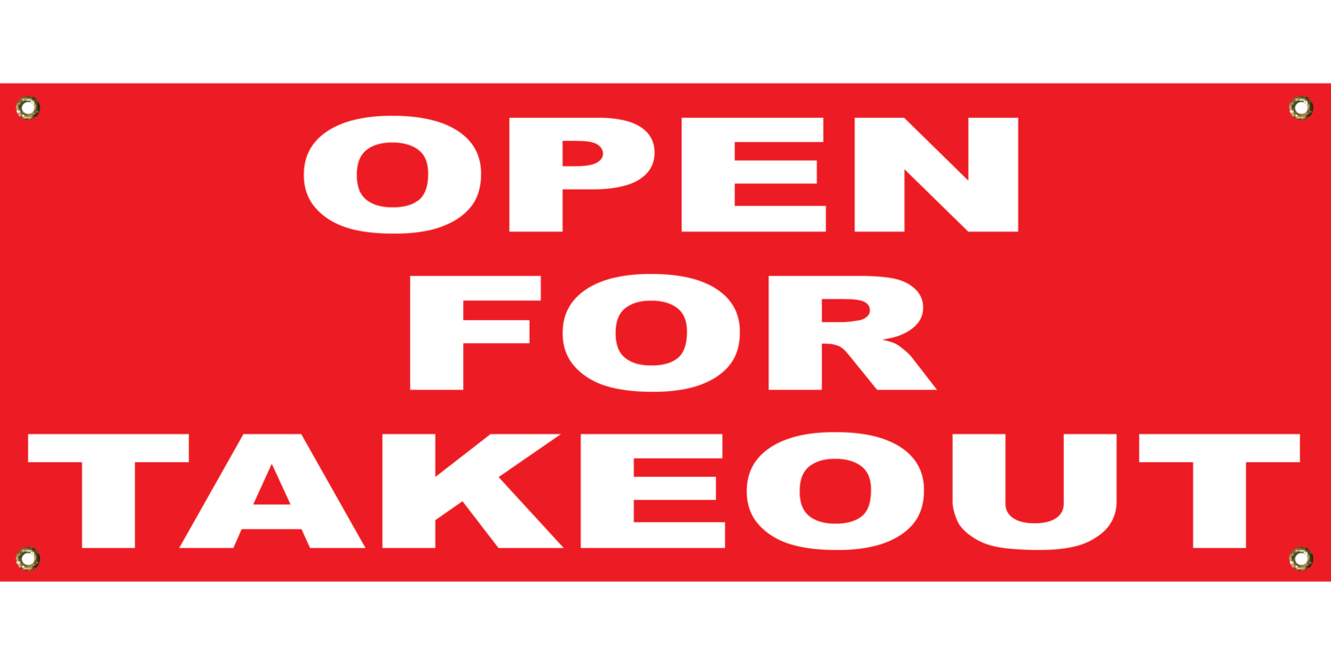 RED OPEN FOR TAKEOUT 2' X 4'