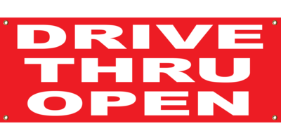 RED DRIVE THRU OPEN BANNER