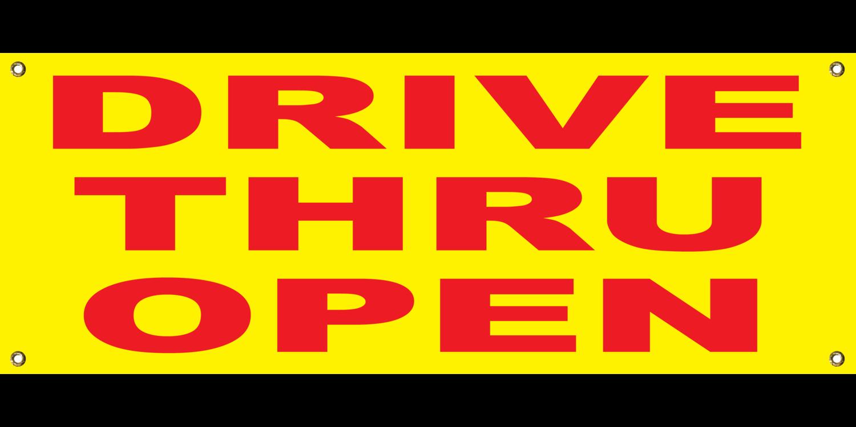 YELLOW DRIVE THRU OPEN BANNER