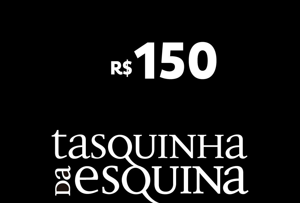 Tasquinha: Voucher de R$ 150