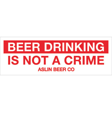 Beer Drinking is Not a Crime Sticker