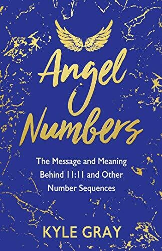 Angel Numbers Kyle Gray