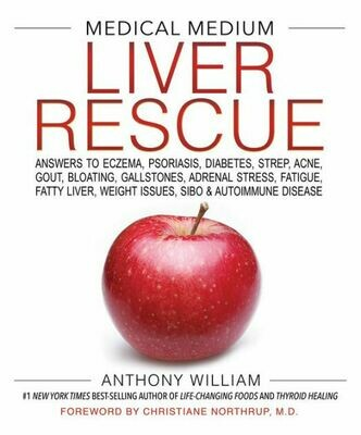 Medical Medium: Liver Rescue
