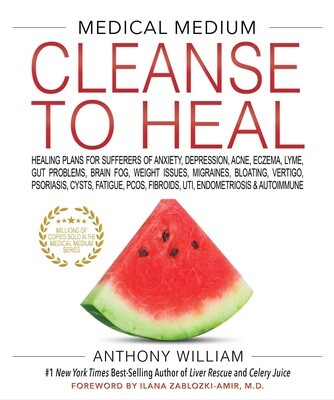 Medical Medium: Cleanse To Heal (H)