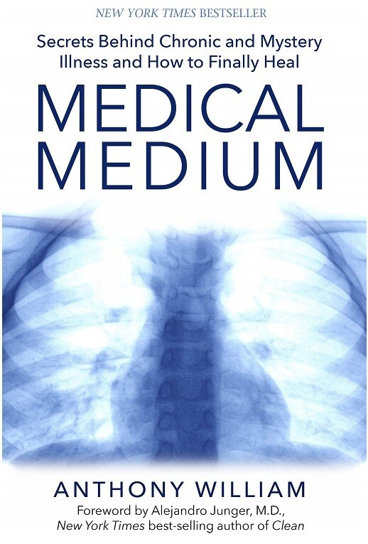Medical Medium: Secrets Behind Chronic and Mystery Illness