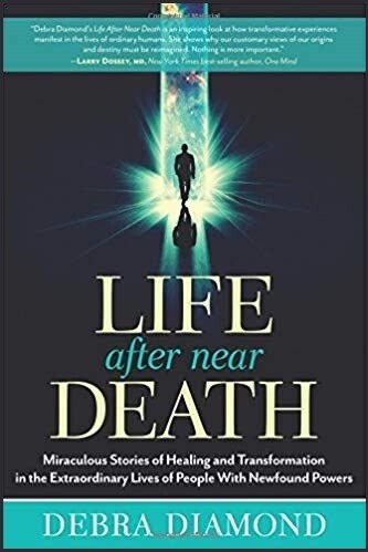 Life After Near Death: Miraculous Stories of Healing and Transformation