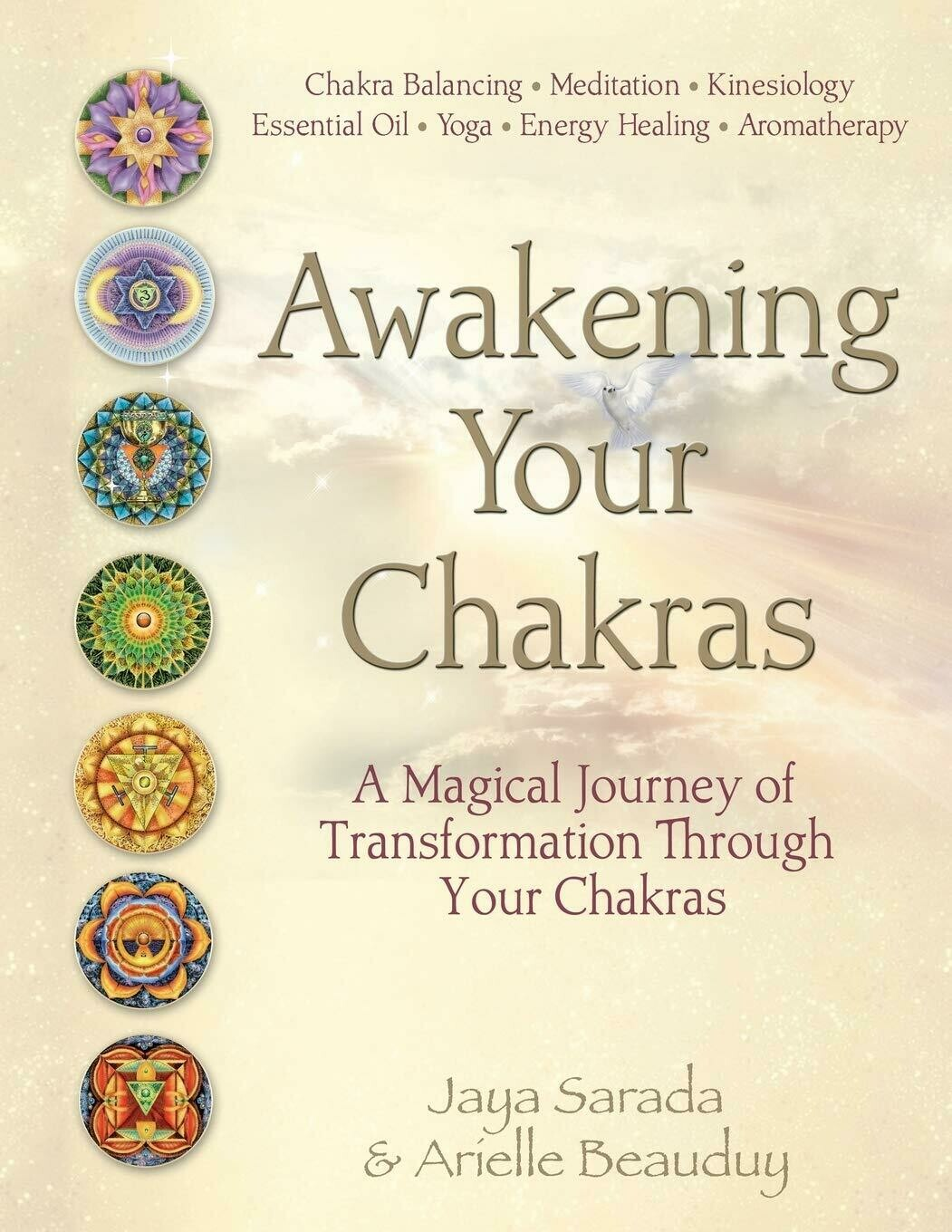 Awakening Your Chakras - A Magical Journey