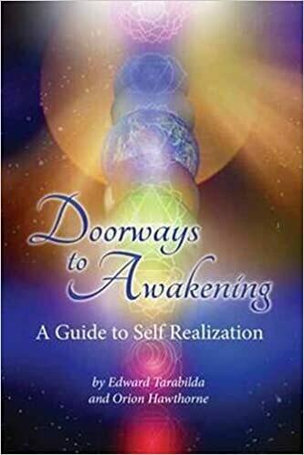 Doorways To Awakening: A Guide To Self Realization