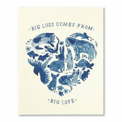 Big Loss Comes Big Love Card