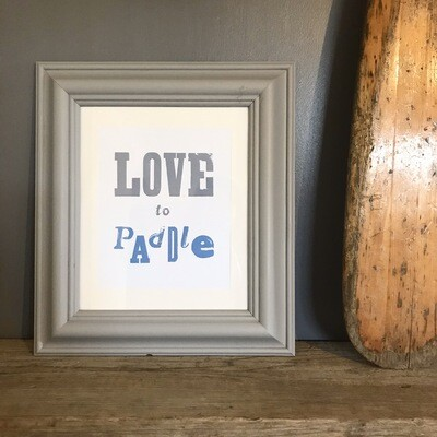 Love To Paddle Print