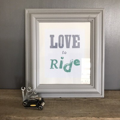 Love To Ride Print