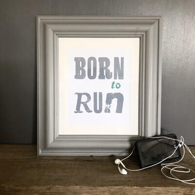 Born To Run Print