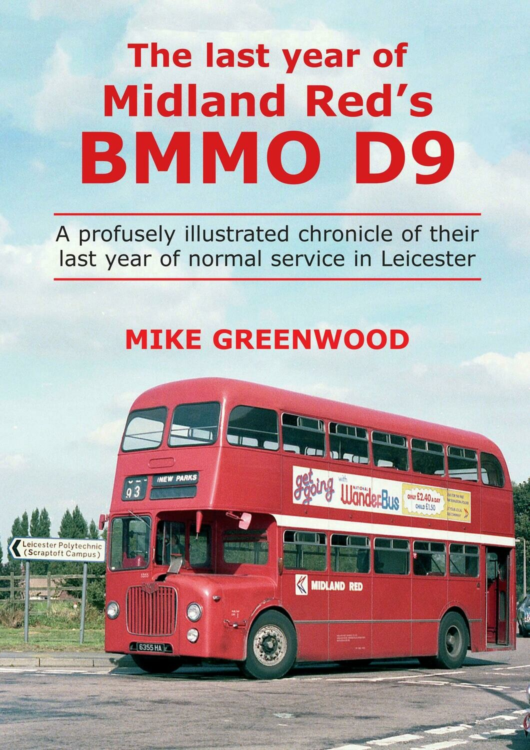 The Last Year of Midland Red's BMMO D9