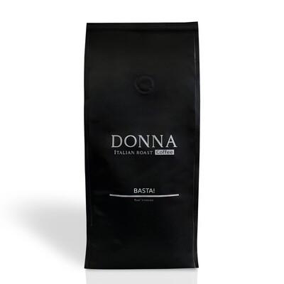 Donna Basta!