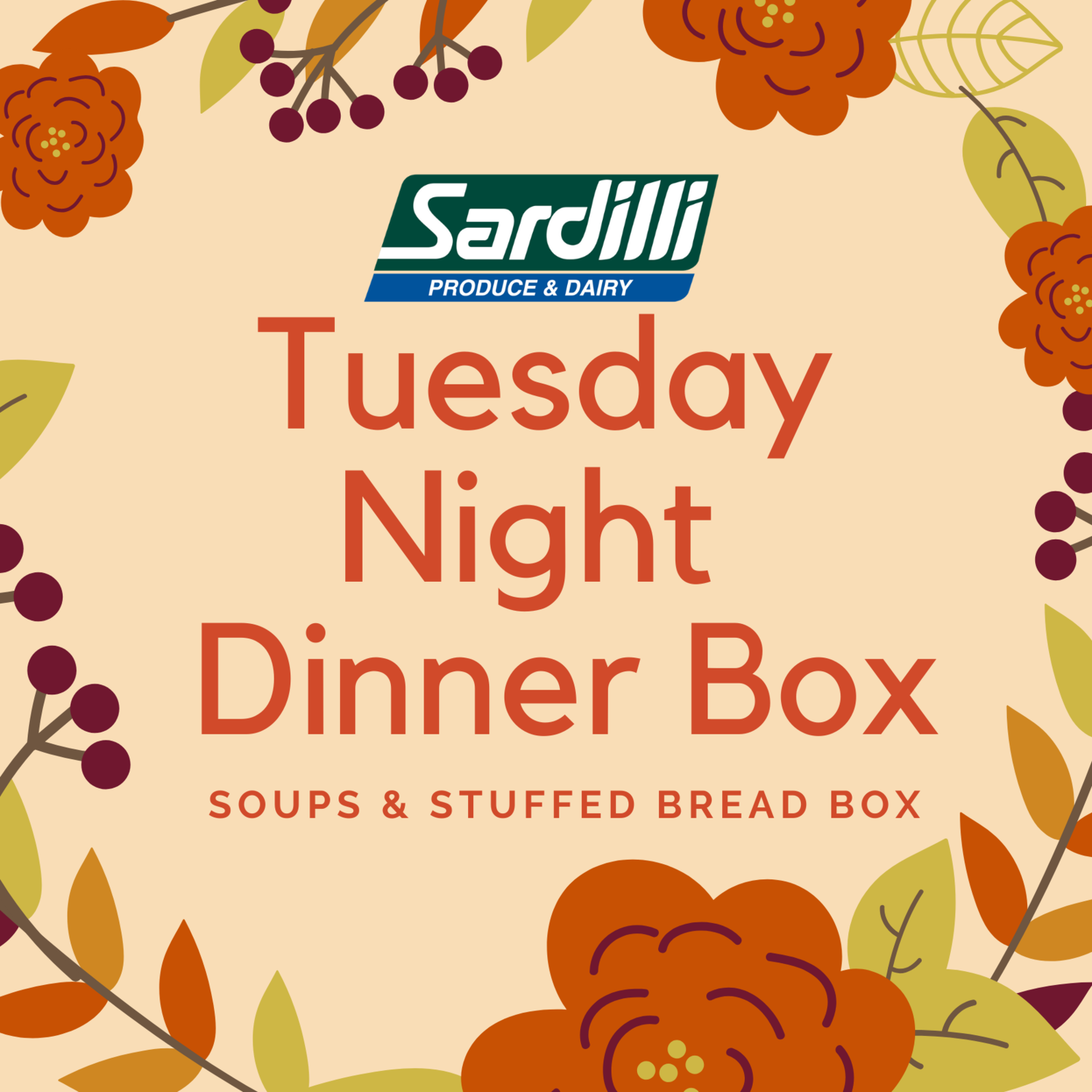 TUESDAY DINNER BOXES - SOUP & STUFFED BREAD BOX
