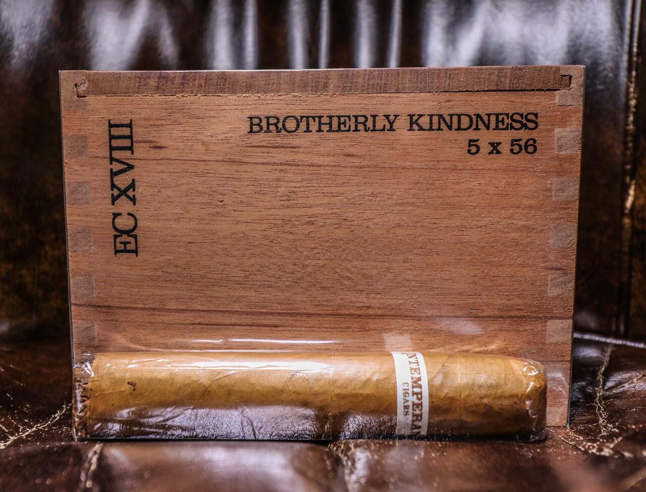 Brotherly Kindness 5x56, Intemperance EC XVIII Robusto Extra 24's