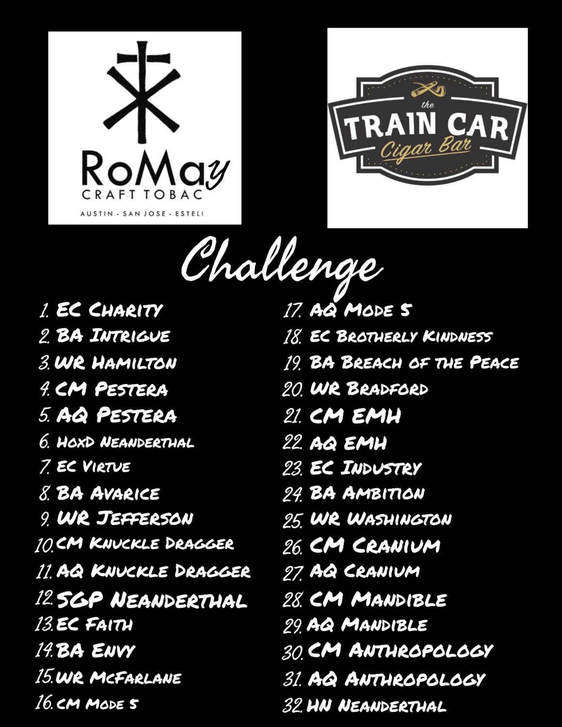 RoMaY Challenge (32 Core Line Cigars)