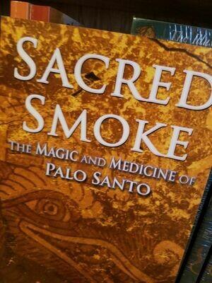 Sacred Smoke - Palo Santo Medicine