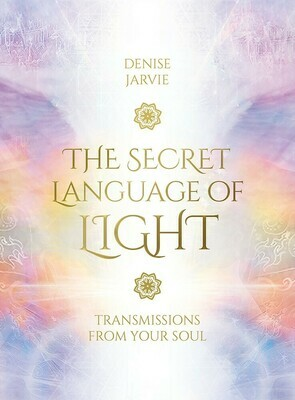 The Secret Language of Light- Transmissions Deck