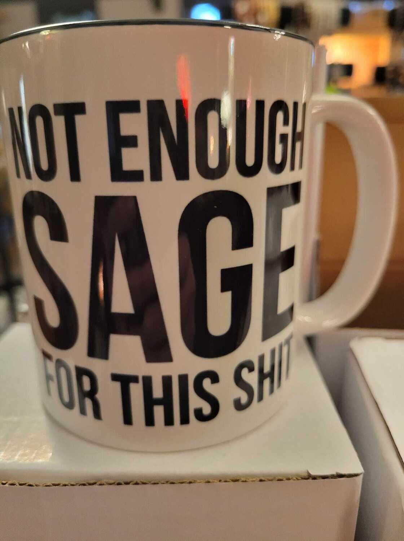 Mug-Not Enough Sage For This Shit.