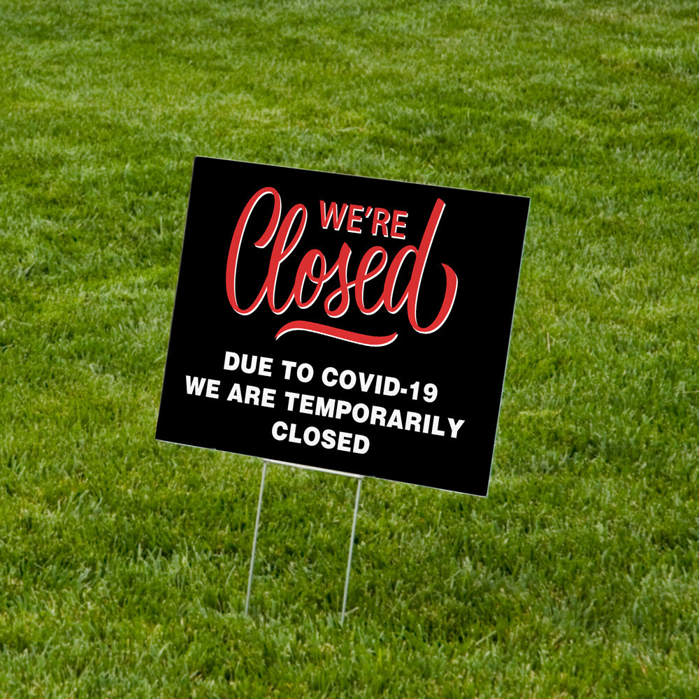 """""""We're Closed"""" Lawn Signs 18""""x24"""" Corrugated Plastic - 10 Pack"""
