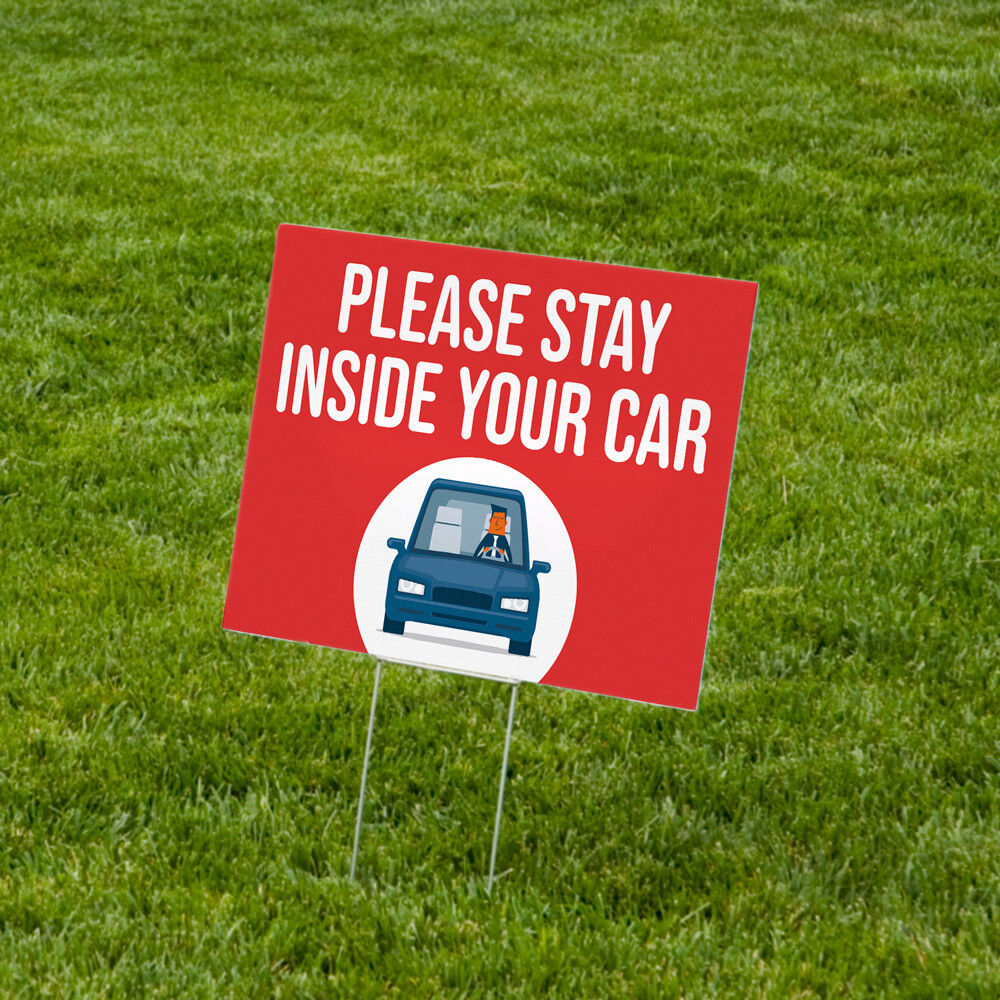 """Stay Inside Your Car"" Lawn Signs 18""x24"" Corrugated Plastic - 10 Pack"