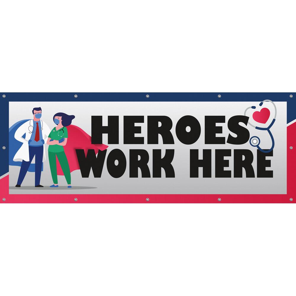 """3x8' """"Heroes Work Here"""" 13oz Scrim Banner"""