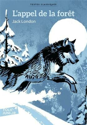 LONDON Jack, L'appel de la forêt
