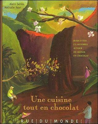 SERRES Alain, Novi Nathalie, Une cuisine tout en chocolat