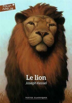 KESSEL Joseph, Le lion