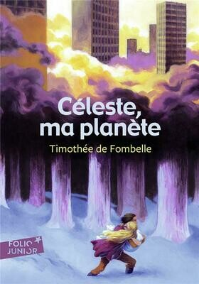 DE FOMBELLE Thimothée, Celeste, ma planète