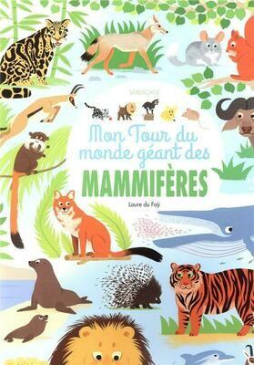 DU FAY Laure, Mon tour du monde géant des mammifères