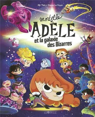 Mortelle Adèle HORS-SERIE ; Mortelle Adèle et la galaxie des bizarres (édition collector)