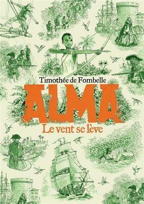 DE FOMBELLE Thimothée, Alma; le vent se lève