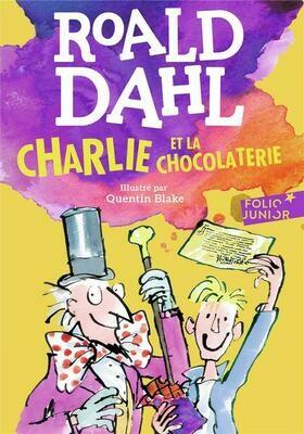 DAHL Roald, Charlie et la chocolaterie