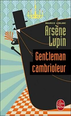 LEBLANC Maurice, Arsène Lupin, gentleman cambrioleur