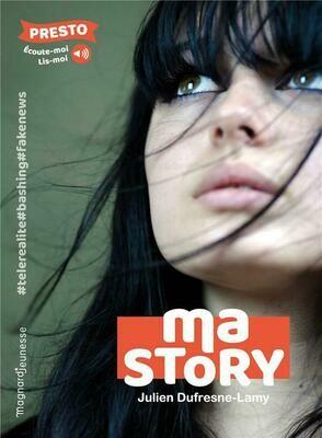 DUFRESNE-LAMY Julien, Ma story