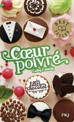 Les filles au chocolat T.6,5 ; coeur poivré