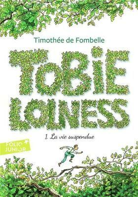 DE FOMBELLE Thimothée, Tobie Lolness t.1 ; la vie suspendue