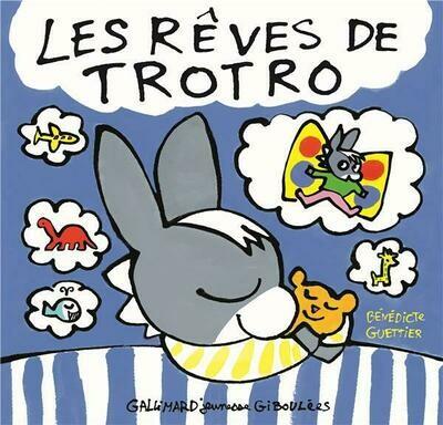 Les rêves de Trotro