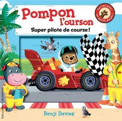 Pompon l'ourson ; super pilote de course !