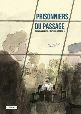 Makaremi C, Parciboula M, Prisonniers du passage