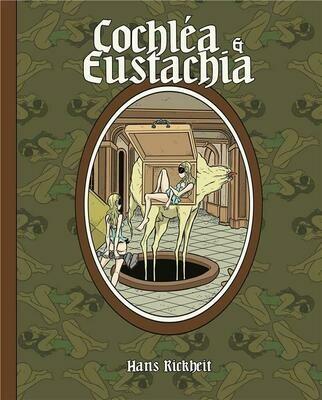 Rickheit Hans, Cochbléa et Eustachia
